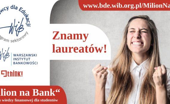 "Laureaci konkursu ""Milion na Bank"""