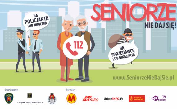 Seniorze nie daj się! Rusza wspólna akcja stołecznej Policji, warszawskiej Straży Miejskiej i Związku Banków Polskich