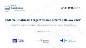 """""""Warto Bezgotówkowo 2020"""": pandemia zmienia zwyczaje płatnicze Polaków"""